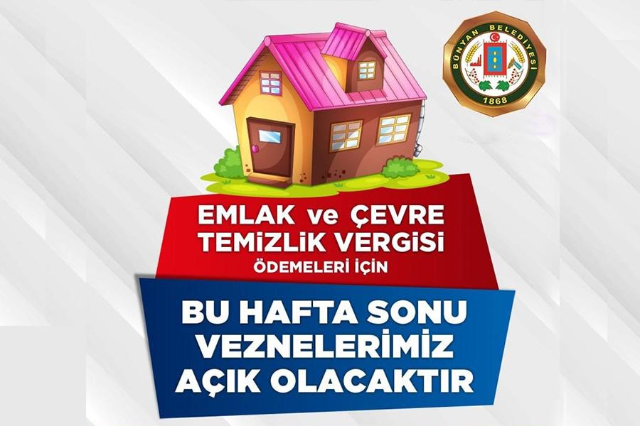Bünyan'da Hafta Sonu Vezneler Açık